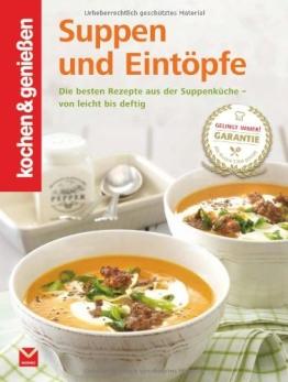 Suppen und Eintöpfe (Kochen & Genießen ) - 1