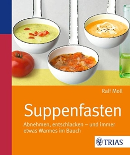 Suppenfasten: Abnehmen, entschlacken - und immer etwas Warmes im Bauch - 1